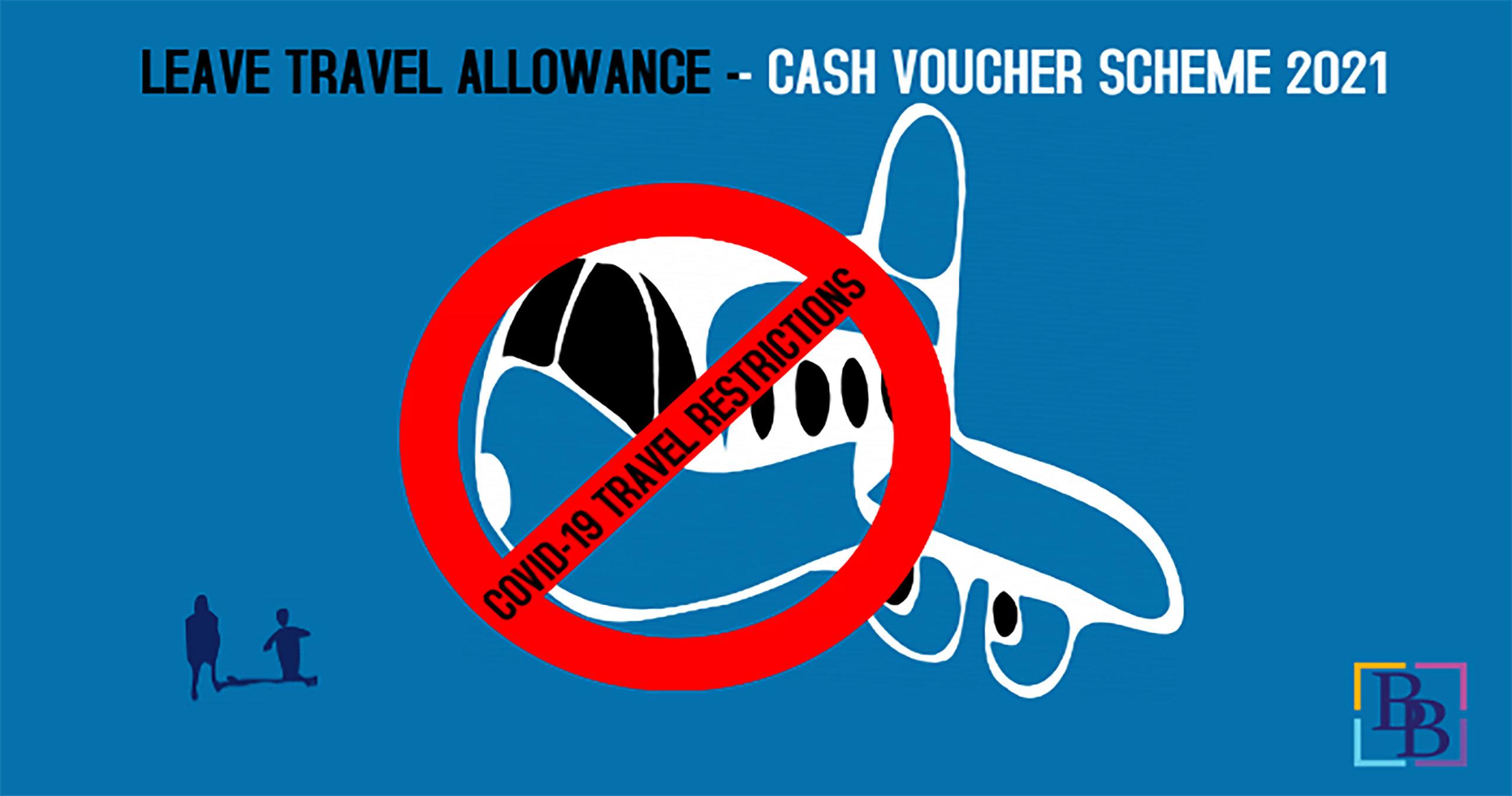Leave travel allowance Cash voucher scheme